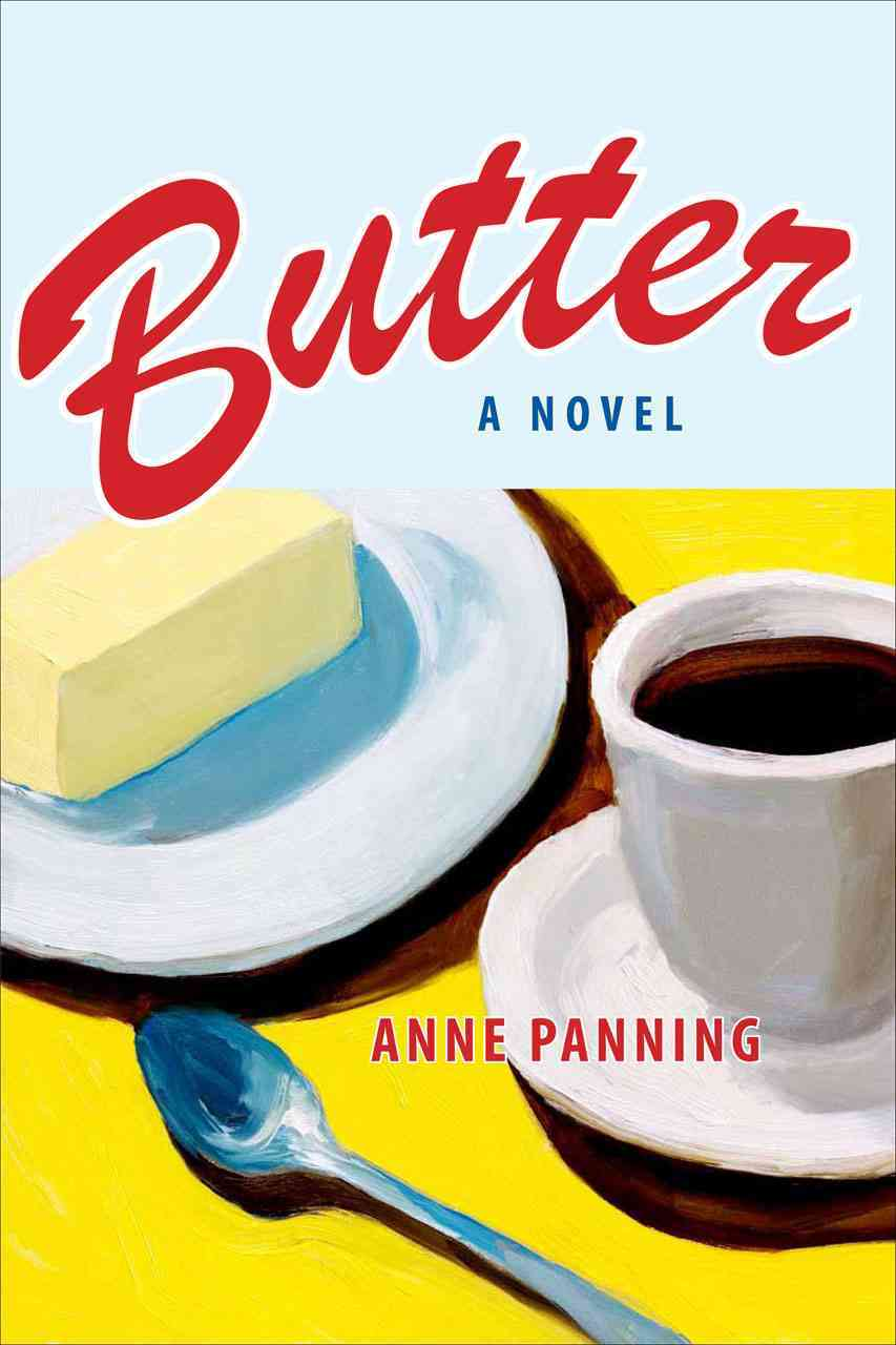 Butter By Panning, Anne